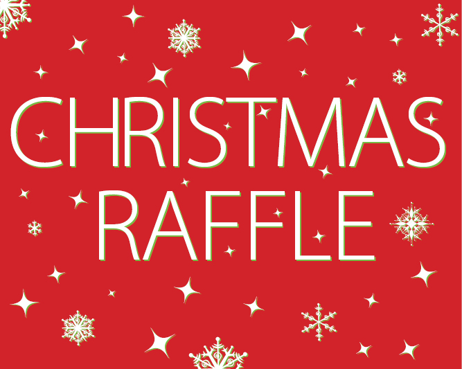 Christmas Raffle – Get Your Tickets!