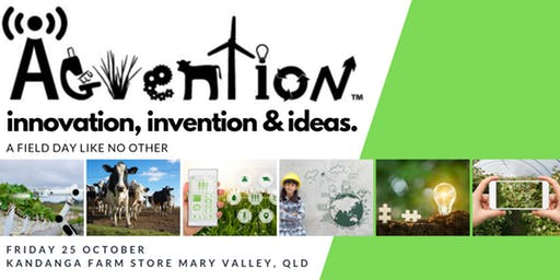 AgVention™  – Showcasing Innovations, Invention and Ideas – 25 October 2019