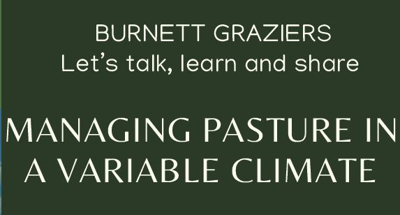 Managing Pastures in a Variable Climate – Tuesday 13th April 2021, 8:30am to 4pm